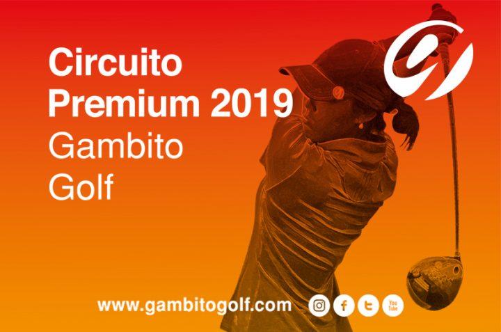 Convocatoria al Circuito Premium 2019 Gambito Golf