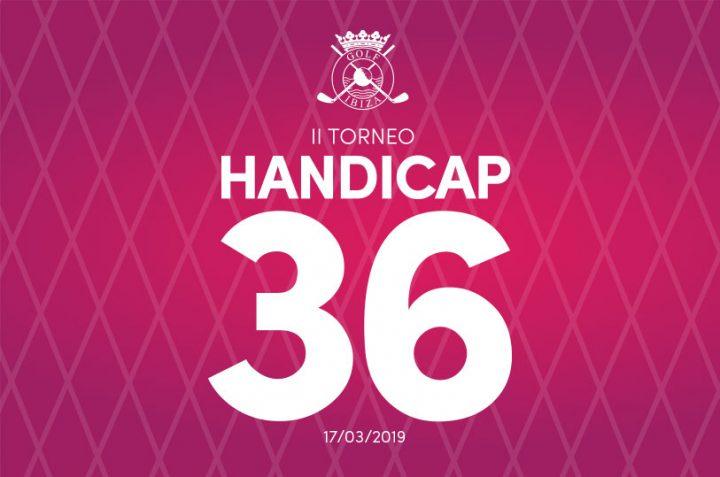 Convocatoria al II Torneo Handicap 36