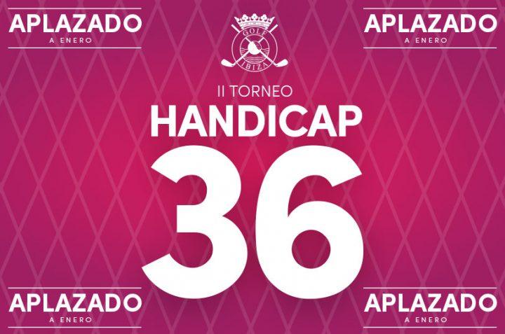 Se aplaza el torneo Hándicap 36